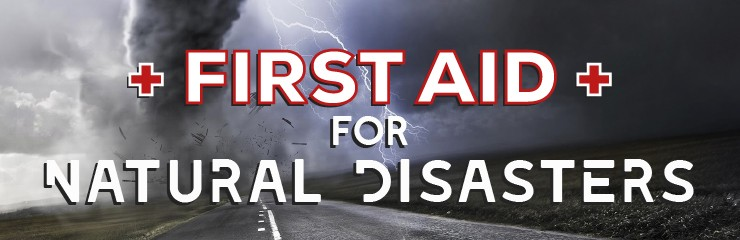 First Aid Safety In Natural Disasters